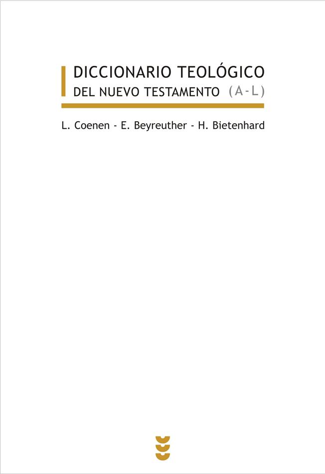 Diccionario teológico del Nuevo Testamento, I-II