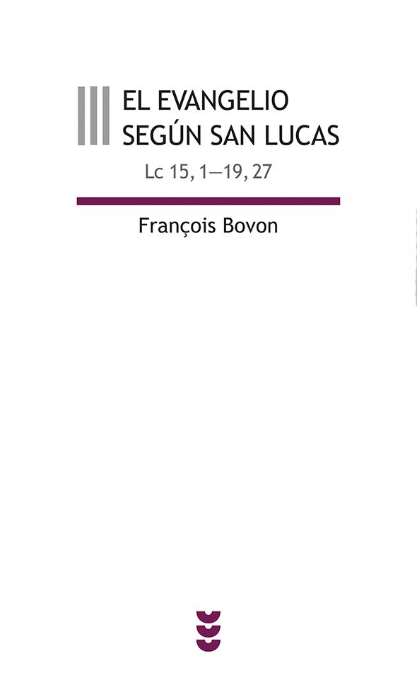 El evangelio según san Lucas, III