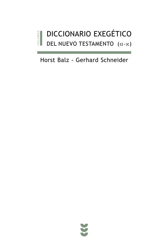 Diccionario exegético del Nuevo Testamento, I