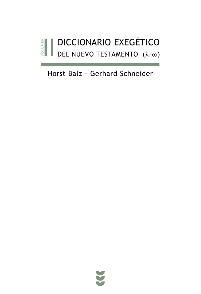 Diccionario exegético del Nuevo Testamento, II