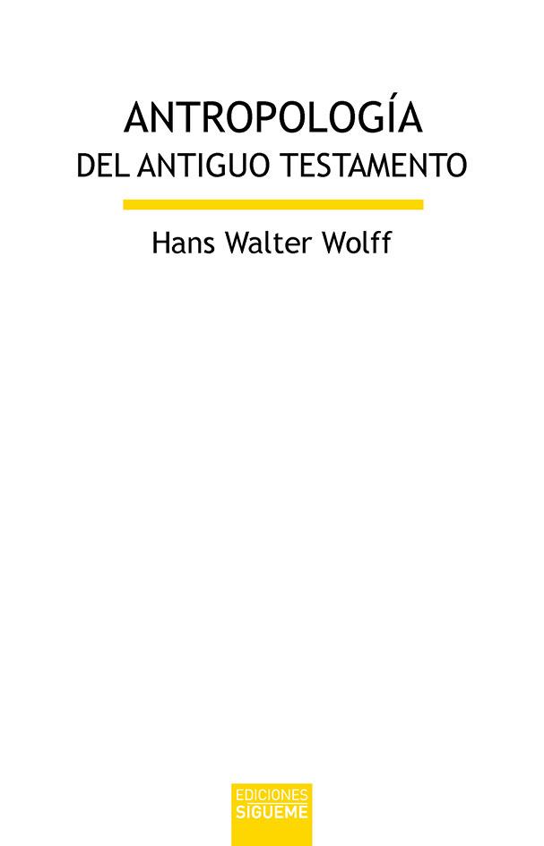 Antropología del Antiguo Testamento