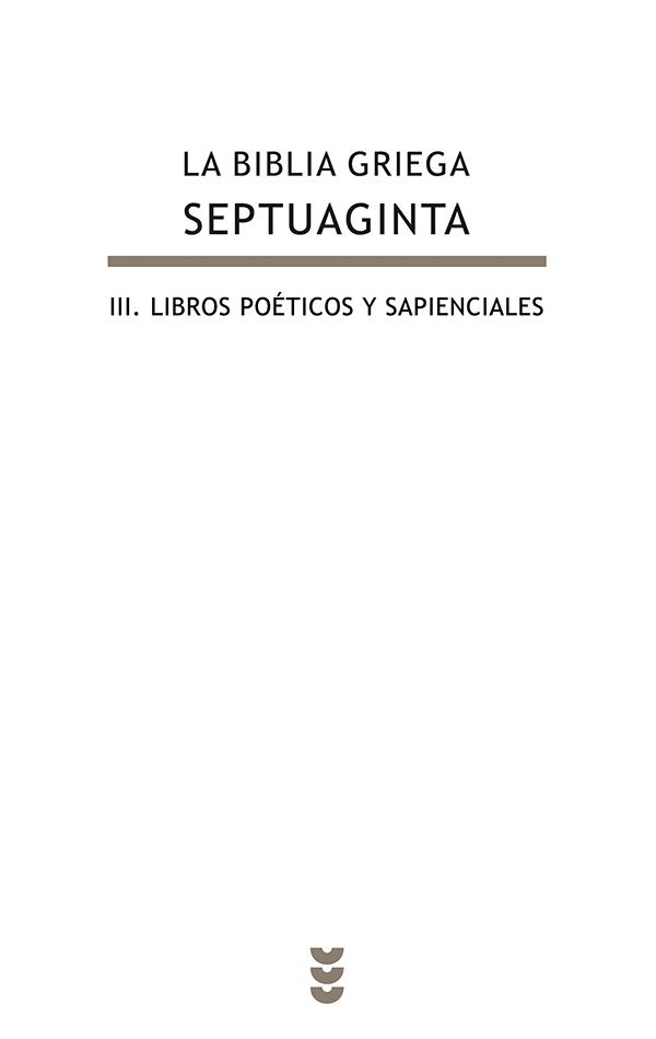 La Biblia griega - Septuaginta, III