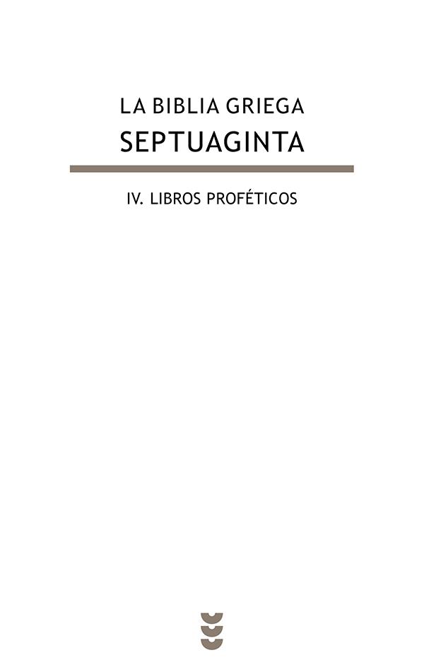 La Biblia griega - Septuaginta, IV