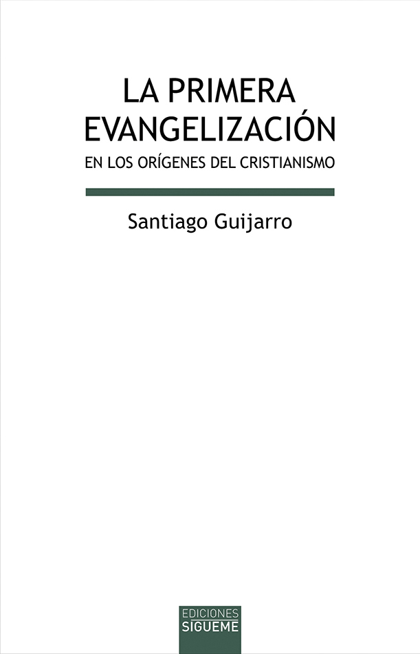 La primera evangelización en los orígenes del cristianismo
