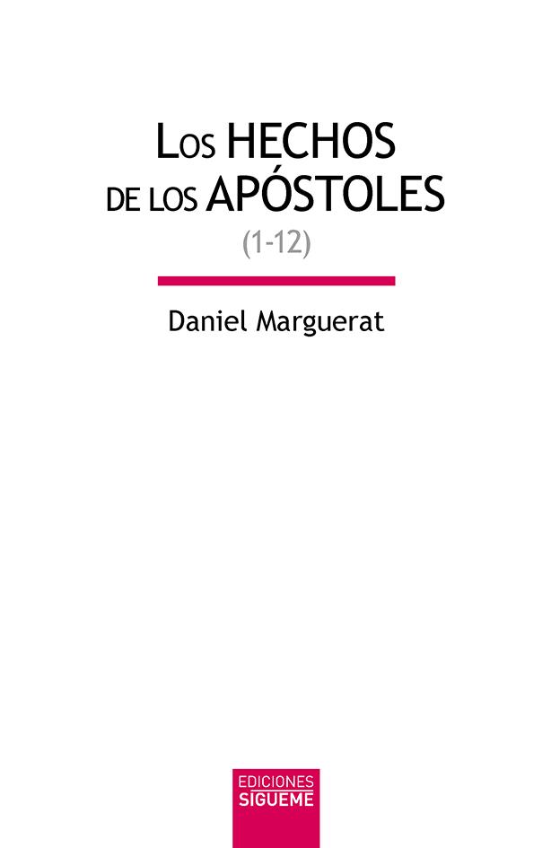Los Hechos de los apóstoles, vol. I