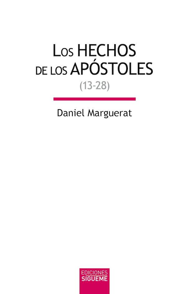 Los Hechos de los apóstoles, vol. II