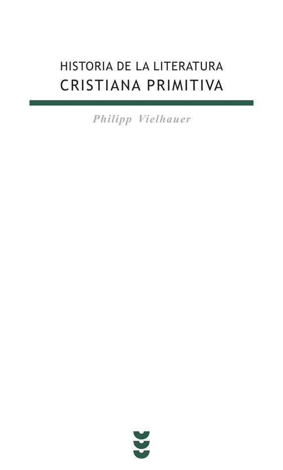 Historia de la literatura cristiana primitiva