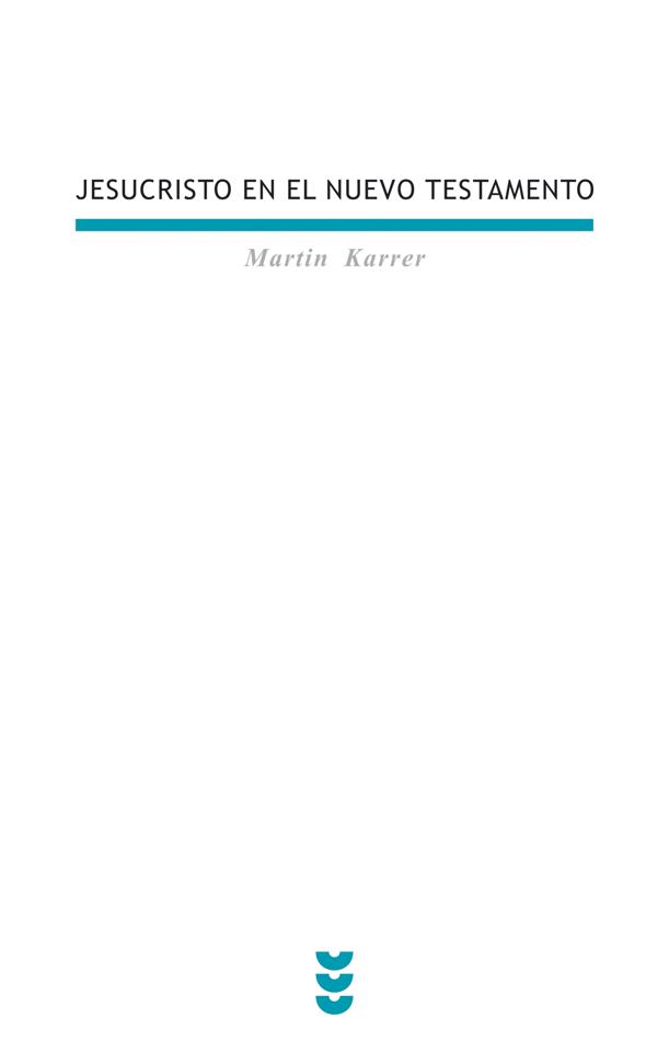 Jesucristo en el Nuevo Testamento
