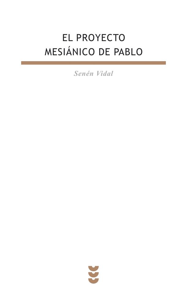 El proyecto mesiánico de Pablo