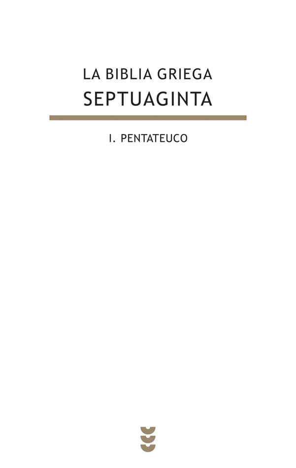 La Biblia griega - Septuaginta, I