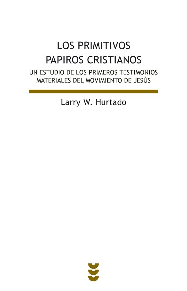 Los primitivos papiros cristianos