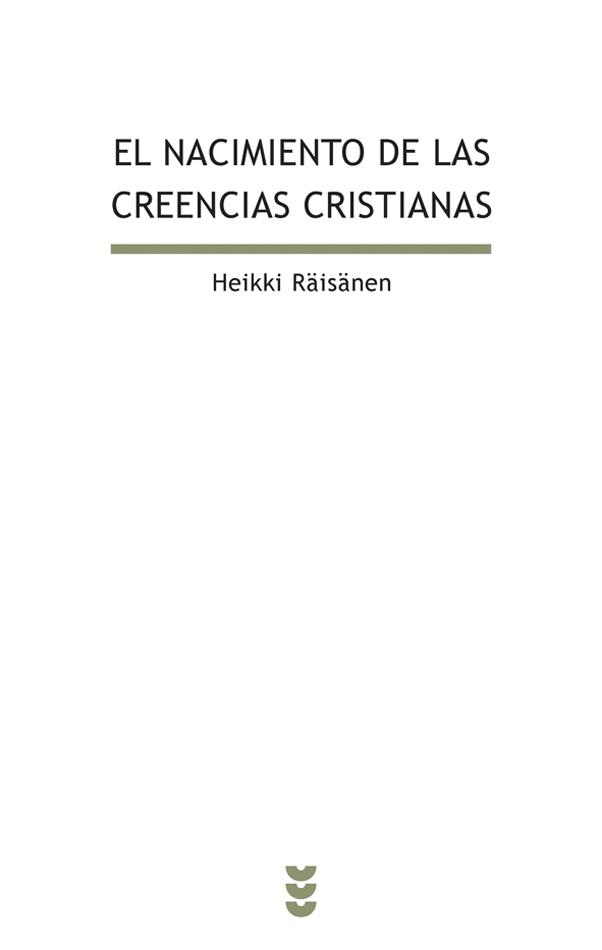 El nacimiento de las creencias cristianas