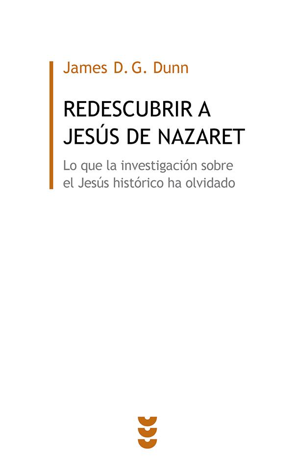 Redescubrir a Jesús de Nazaret