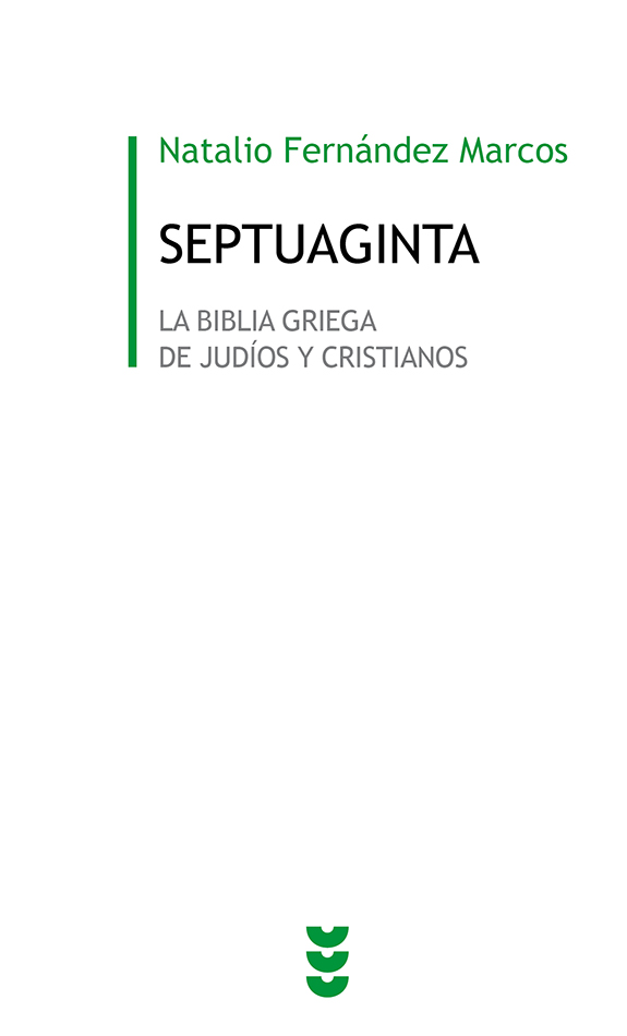 Septuaginta. La Biblia griega de judíos y cristianos
