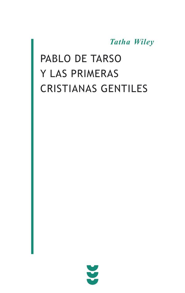 Pablo de Tarso y las primeras cristianas gentiles