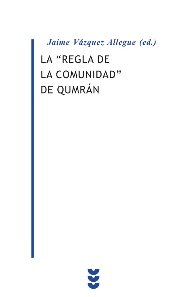 La «Regla de la comunidad» de Qumrán