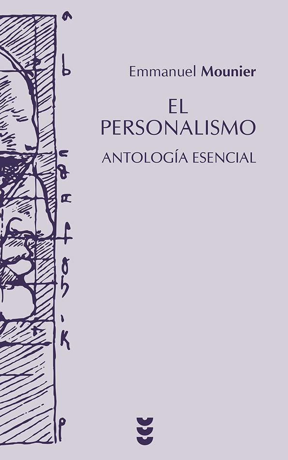 El personalismo. Antología esencial