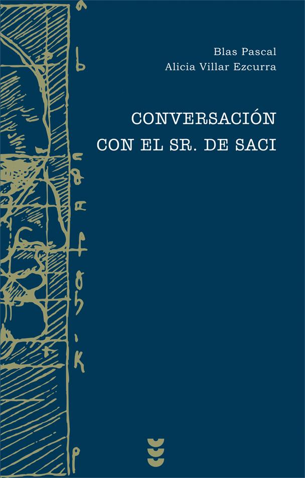 Conversación con el Sr. de Saci