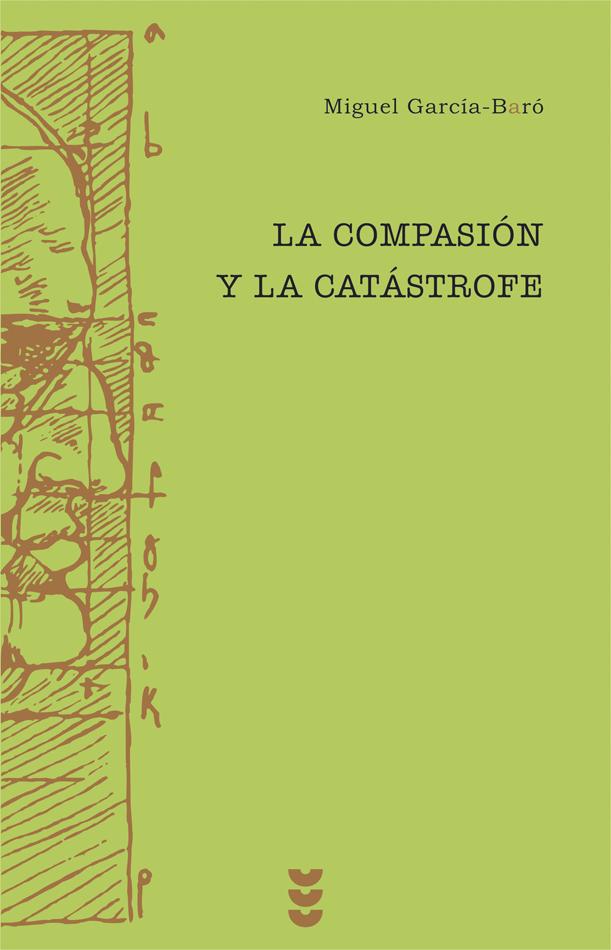 La compasión y la catástrofe