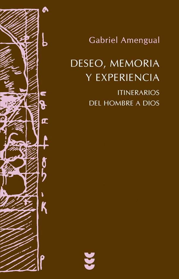 Deseo, memoria y experiencia