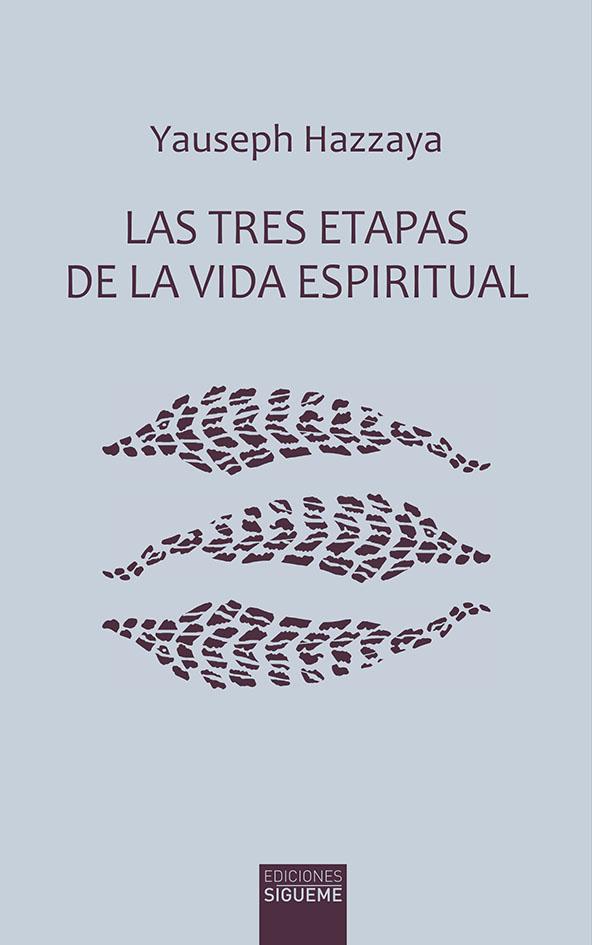 Las tres etapas de la vida espiritual