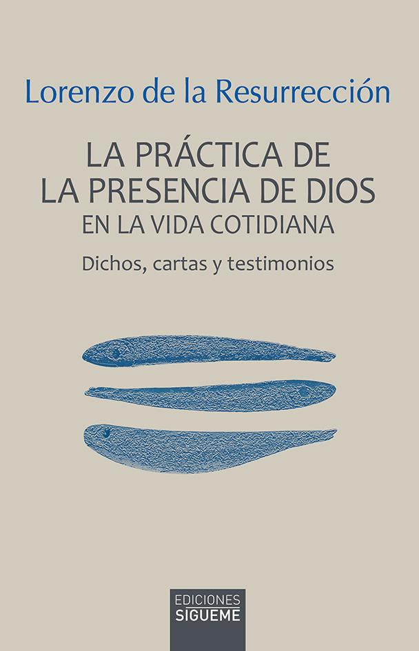 La práctica de la presencia de Dios en la vida cotidiana