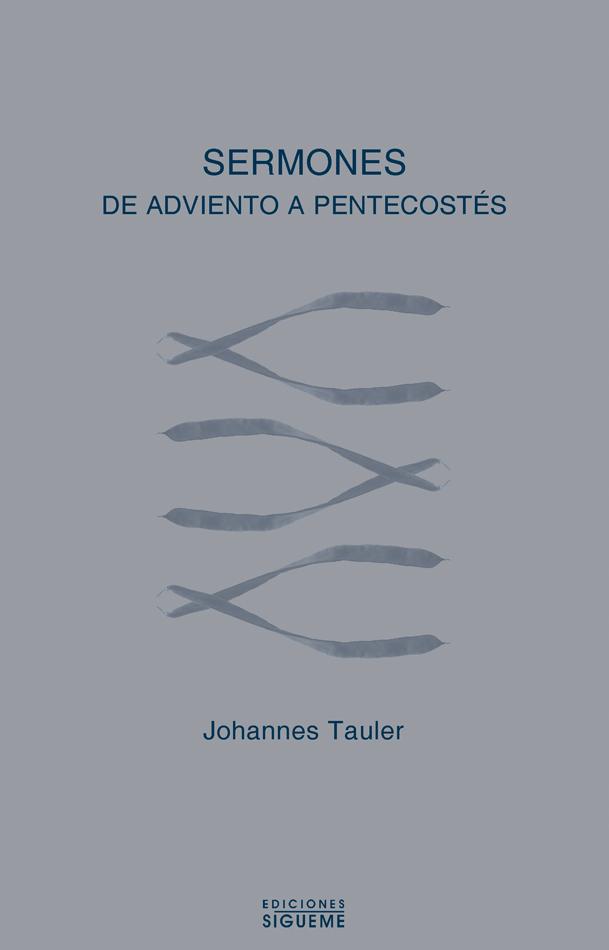 Sermones. De Adviento a Pentecostés