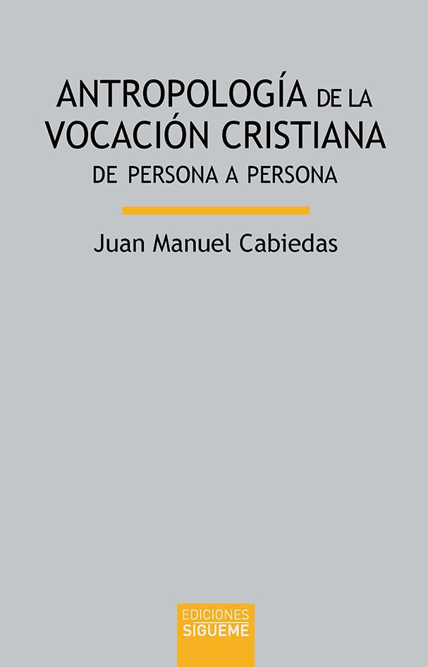 Antropología de la vocación cristiana