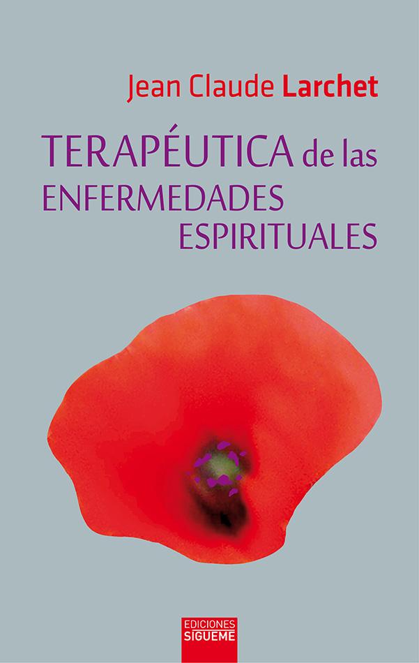 Terapéutica de las enfermedades espirituales