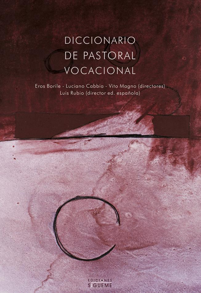 Diccionario de pastoral vocacional