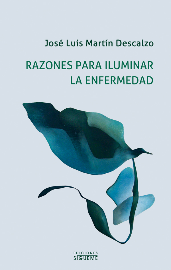 Razones para iluminar la enfermedad