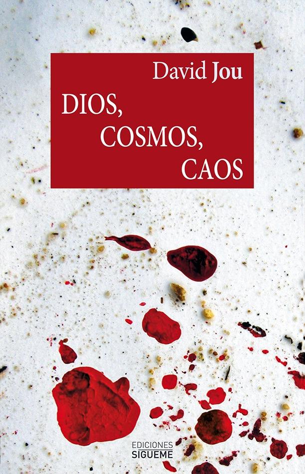 Dios, Cosmos, Caos