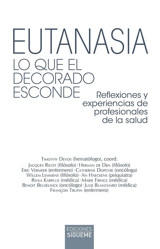 ANTONIO MONSECH recomienda el libro «Eutanasia»