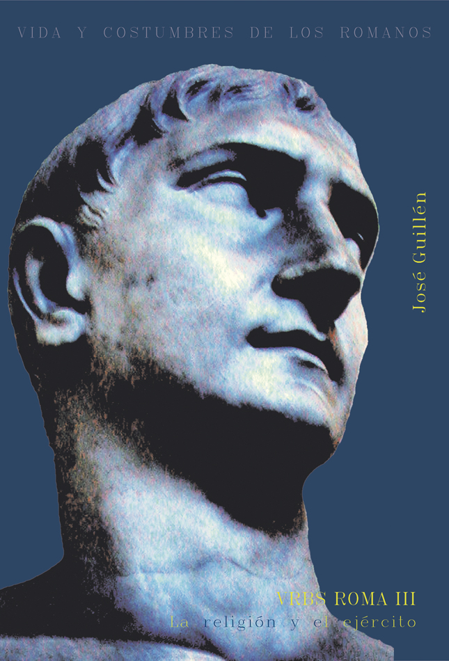 Urbs Roma, III. La religión y el ejército