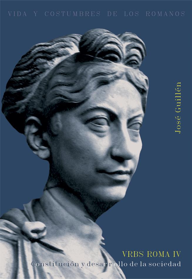 Urbs Roma, IV. Constitución y desarrollo de la sociedad