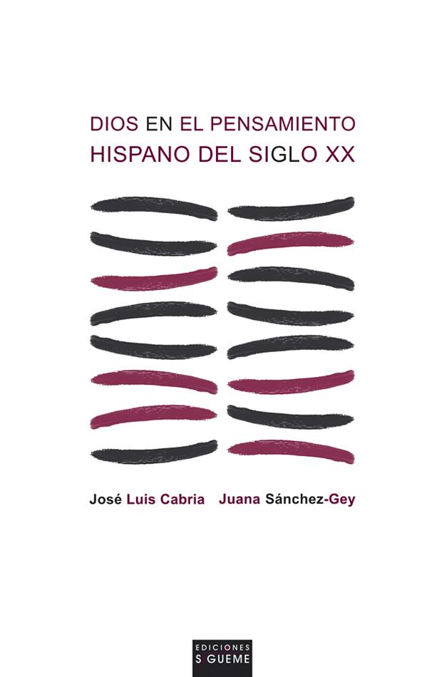 Dios en el pensamiento hispano del siglo XX