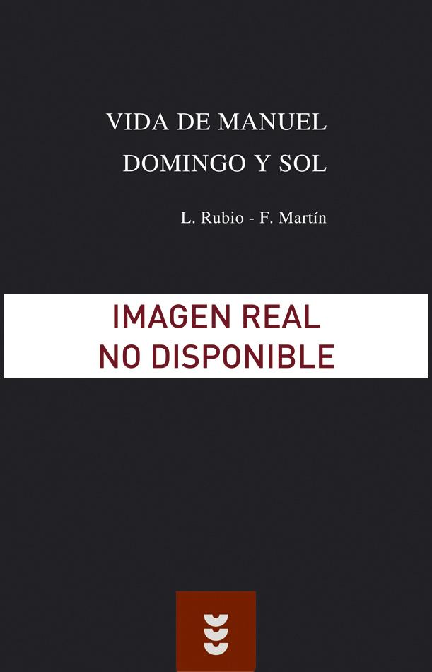Vida de Manuel Domingo y Sol
