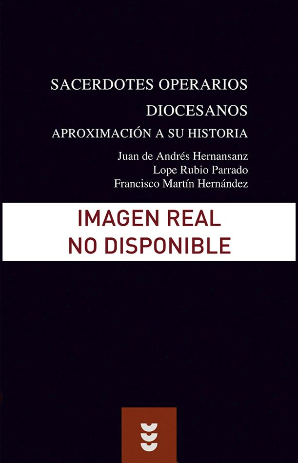 Sacerdotes Operarios Diocesanos. Aproximación a su historia