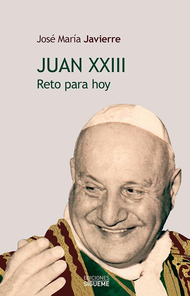 Juan XXIII. Reto para hoy