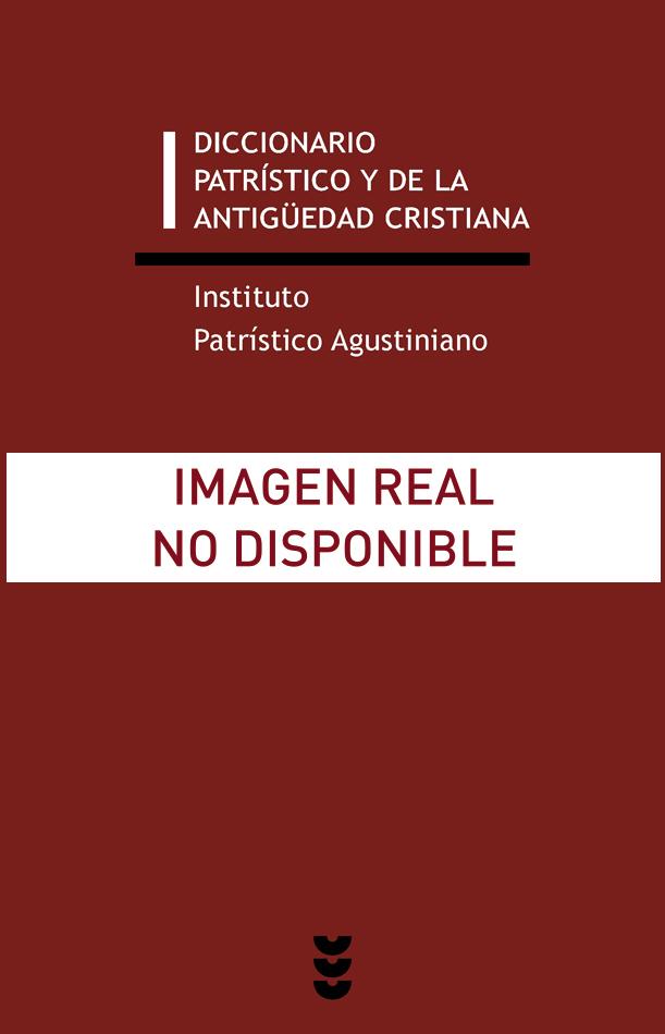 Diccionario patrístico y de la antigüedad cristiana, I